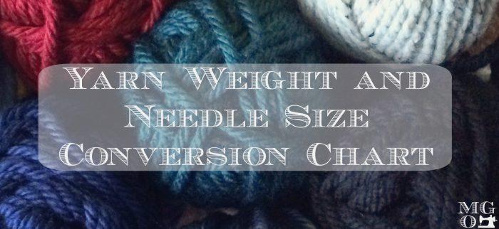 Yarn Weights And Knitting Needle Size Conversion Chart Handmade